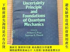 二手書博民逛書店the罕見uncertainty principle and foundations of quantum mec