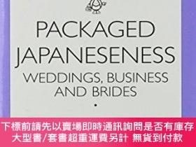 二手書博民逛書店Packaged罕見JapanesenessY255174 Ofra Goldstein-gidoni Uni