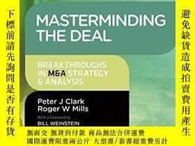 二手書博民逛書店Masterminding罕見The DealY256260 Peter Clark Kogan Page