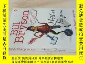 二手書博民逛書店bill罕見bryson:mother tongue.the s