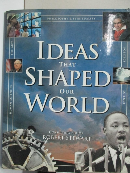 【書寶二手書T2/哲學_EJR】Ideas that Shaped Our World_Robert Stewart