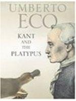 二手書博民逛書店 《Kant and the Platypus》 R2Y ISBN:0436410575│UmbertoEco