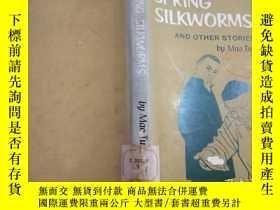 二手書博民逛書店Spring罕見silkworms and other stories(茅盾春蠶集)精裝1979年英文版第二版