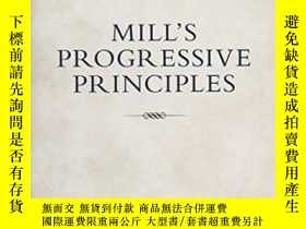 二手書博民逛書店Mill s罕見Progressive PrinciplesY2