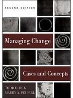 二手書博民逛書店 《Managing Change: Cases and Concepts》 R2Y ISBN:0071122206│ToddJick