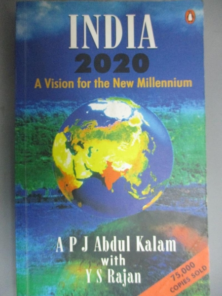 【書寶二手書T4/社會_BOD】India 2020: A Vision of the New Millennium_A.P.J. Abdul Kalam, Y.S. Rajan