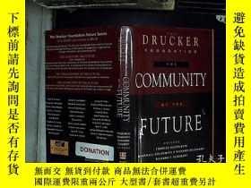 二手書博民逛書店THE罕見COMMUNITY OF THE FUTURE 未來的社區Y180897