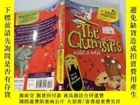 二手書博民逛書店The罕見Clumsies make a mess:笨手笨腳的人弄得一團糟Y200392