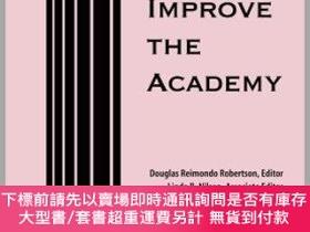 二手書博民逛書店預訂To罕見Improve The Academy: Resources For Faculty, Instruc