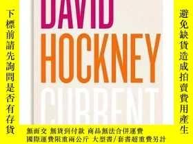 二手書博民逛書店David罕見Hockney: Current,大衛·霍克尼:當