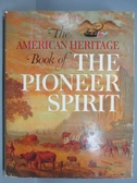【書寶二手書T9/原文書_QBS】The Pioneer Spirit