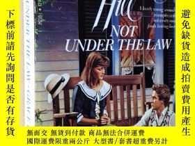 二手書博民逛書店英文原版罕見Not Under the Law by Grace Livingston-HillY7215 b