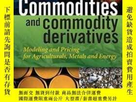 二手書博民逛書店Commodities罕見And Commodity DerivativesY255562 Helyette