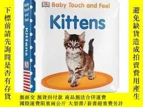 二手書博民逛書店英文原版罕見Baby Touch and Feel Kitten
