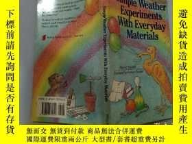 二手書博民逛書店simple罕見weather experiments with everyday materials :簡單的天