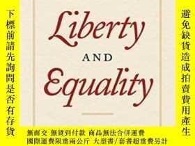 二手書博民逛書店A罕見Historical Sketch Of Liberty And Equality-自由與平等的歷史寫照