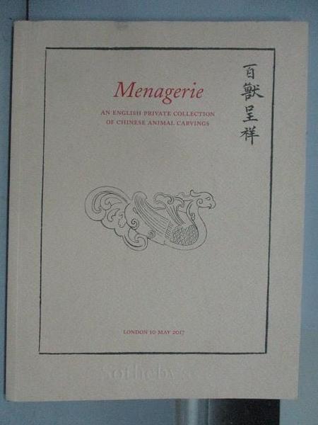 【書寶二手書T5/收藏_PMS】Sotheby_Menagerie An English…2017/5/10