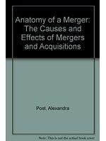 二手書《Anatomy of a Merger: The Causes and Effects of Mergers and Acquisitions》 R2Y ISBN:0131792350