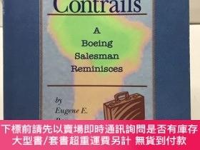 二手書博民逛書店Contrails:A罕見Boeing Salesman Reminisces(作者簽贈)16開英文原版、內頁幹凈