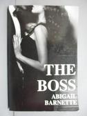 【書寶二手書T7/原文小說_IEU】The Boss_Barnette, Abigail