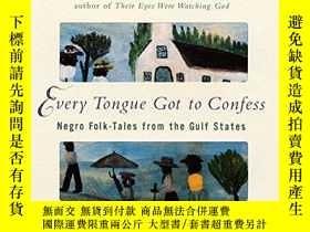 二手書博民逛書店Every罕見Tongue Got To ConfessY255562 Hurston, Zora Neale