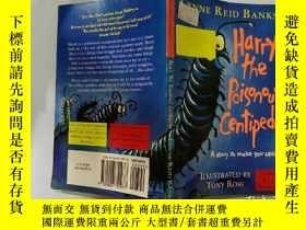 二手書博民逛書店Harry罕見the Poisonous Centipede:毒蜈蚣哈利Y200392