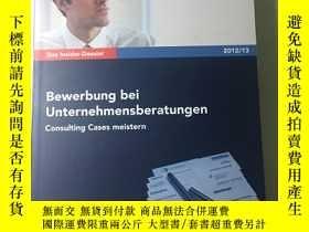 二手書博民逛書店Bewerbung罕見bei Unternehmensberatungen - Consulting Cases