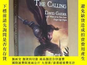 二手書博民逛書店The罕見Calling (Dragon Age)龍騰世紀 龍之紀 Y85718 David Gaider T