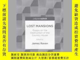 二手書博民逛書店Lost罕見MansionsY410016 J. Raven ISBN:9781137520760 出版20