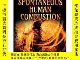 二手書博民逛書店Spontaneous罕見Human CombustionY34