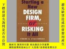 二手書博民逛書店Starting罕見a New Design Firm, or Risking It All!-開始一個新的設計公