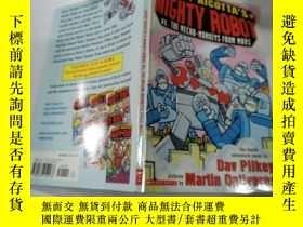 二手書博民逛書店mighty罕見robot:強大的機器人Y212829
