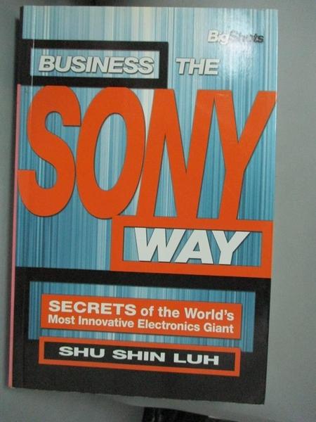 【書寶二手書T1/原文書_HEJ】Business the Sony Way-Secrets of the World s..._Luh