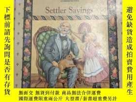二手書博民逛書店1994年版罕見Settler Sayings 定居者諺語 精裝英文版 兒童繪本故事英語閱讀學習Y25925