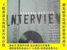 二手書博民逛書店interview罕見claudia dreifus 採訪克勞迪