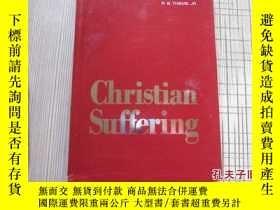 二手書博民逛書店christian罕見suffering 原版16690 R.B