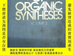 二手書博民逛書店Survey罕見of organic syntheses Vol