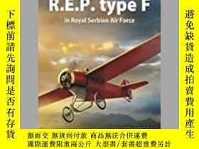 二手書博民逛書店R.E.P.罕見Type F in Royal Serbian Air Force (damaged)-R、 塞爾