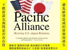 二手書博民逛書店Pacific罕見Alliance: Reviving U.s.