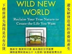 二手書博民逛書店Finding罕見Your Way In A Wild New WorldY256260 Martha Bec