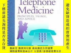 二手書博民逛書店Pediatric罕見Telephone Medicine: Principles, Triage and Adv