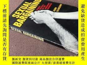 二手書博民逛書店Sexual罕見bargaining: power politi