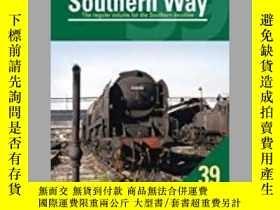 二手書博民逛書店The罕見Southern Way No. 39-南39路Y414958 出版2020