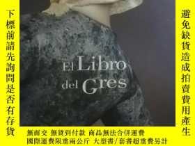 二手書博民逛書店E1罕見Libro del Gres(E1書Stone器) 現