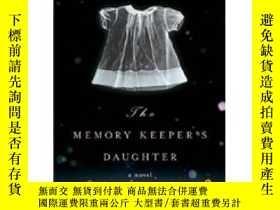 二手書博民逛書店The罕見Memory Keeper s Daughter:A NovelY438019 Kim Edward