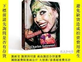 二手書博民逛書店Messy罕見Girls!Y360448 Charles Gatewood Goliath ISBN:9783