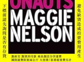 二手書博民逛書店The罕見Argonauts-阿爾戈瑙人Y436638 Maggie Nelson Graywolf Pres
