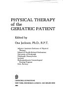 二手書博民逛書店 《Physical Therapy of the Geriatric Patient》 R2Y ISBN:044308226X