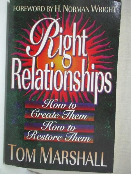 【書寶二手書T7/宗教_CYW】Right Relationships_Marshall, Tom