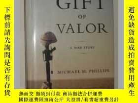 二手書博民逛書店英文原版罕見The gift of valor 【Michael